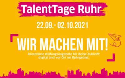 TalentTage Ruhr 2021 – Wir machen mit!